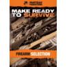 Panteao Productions Make Ready to Survive: Firearm Selection