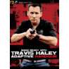 Panteao Productions Make Ready with Travis Haley: Adaptive Handgun DVD